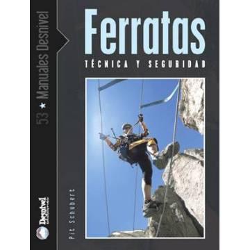 DESNIVEL LIBRO FERRATAS, TÉCNICA Y SEGURIDAD